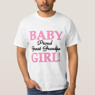 Proud Great Grandpa of Girl T-shirts and Gifts