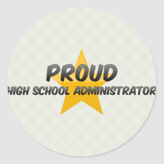Proud High School Administrator Stickers