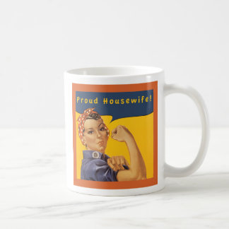 Proud Housewife! Coffee Mug