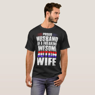 Proud Husband Of Awesome Dutch Wife Tshirt