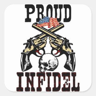 Proud Infidel! Square Sticker