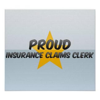 Proud Insurance Claims Clerk Print