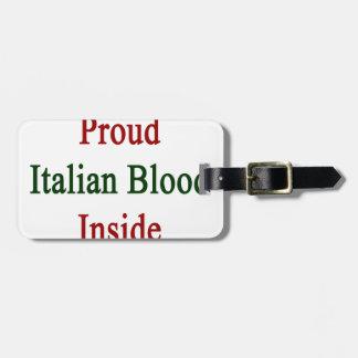 Proud Italian Blood Inside Bag Tag