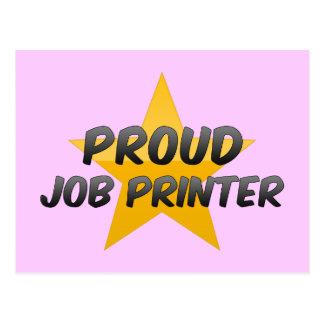 Proud Job Printer Postcards