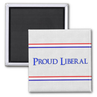Proud Liberal Square Magnet