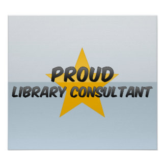 Proud Library Consultant Poster