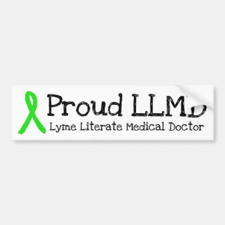 Proud LLMD Lyme Disease Awareness Bumper Sticker