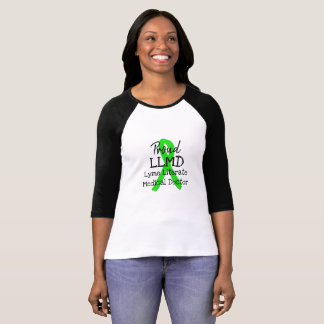 Proud LLMD Lyme Literate Medical Doctor Shirt