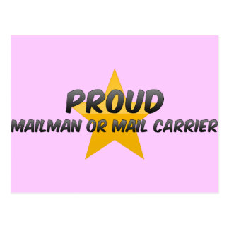 Proud Mailman Or Mail Carrier Postcard