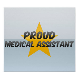 Proud Medical Assistant Poster
