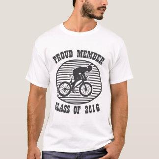 proud member class of 2016 bike racing T-Shirt