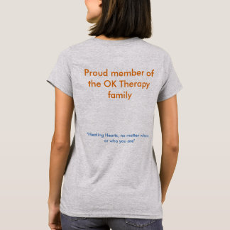 Proud member of OK Therapy family T-Shirt