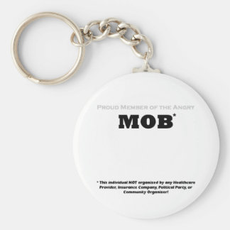 Proud Member of the Angry Mob Basic Round Button Key Ring