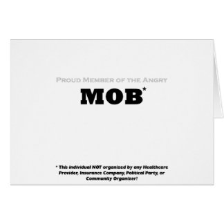 Proud Member of the Angry Mob Greeting Card