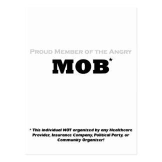Proud Member of the Angry Mob Postcard