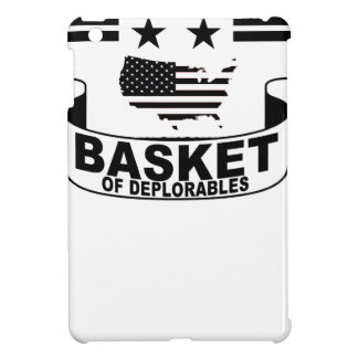 PROUD MEMBER OF THE BASKET DEPLORABLES '. CASE FOR THE iPad MINI