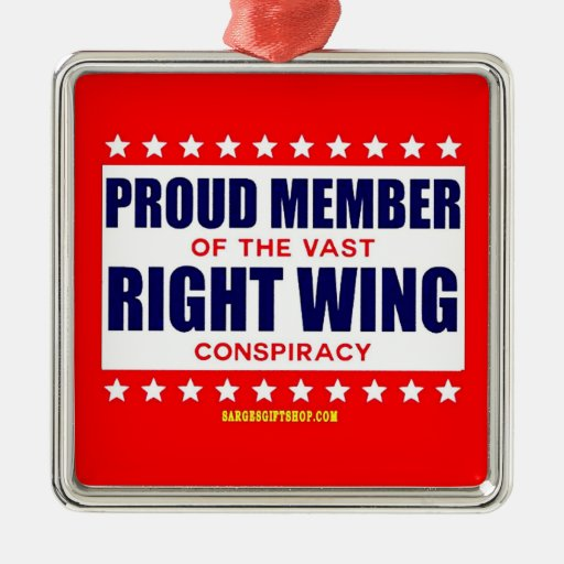 PROUD MEMBER OF THE VAST RIGHT WING CONSPIRACY CHRISTMAS TREE ORNAMENTS