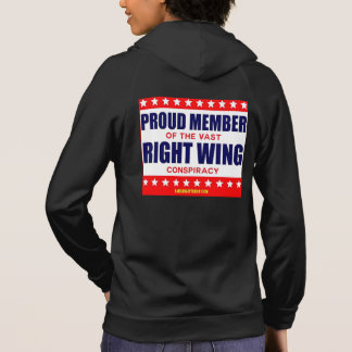 PROUD MEMBER OF THE VAST RIGHT WING CONSPIRACY HOODIE