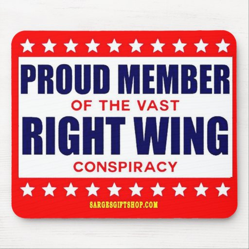 PROUD MEMBER OF THE VAST RIGHT WING CONSPIRACY MOUSE PAD