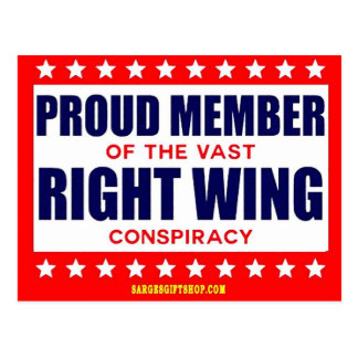 PROUD MEMBER OF THE VAST RIGHT WING CONSPIRACY POSTCARD