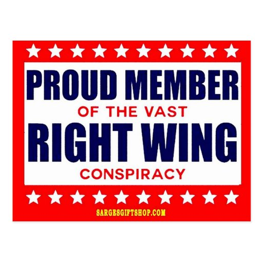 PROUD MEMBER OF THE VAST RIGHT WING CONSPIRACY POSTCARDS