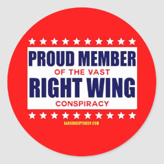 PROUD MEMBER OF THE VAST RIGHT WING CONSPIRACY ROUND STICKER