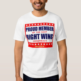 PROUD MEMBER OF THE VAST RIGHT WING CONSPIRACY SHIRTS