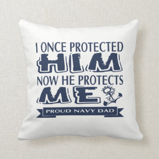 Proud Military Parent Navy Dad Cushion