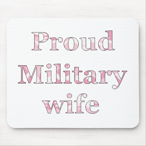 Proud Military Wife Mousepads