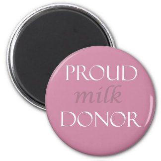 Proud milk donor pink and white writing magnet