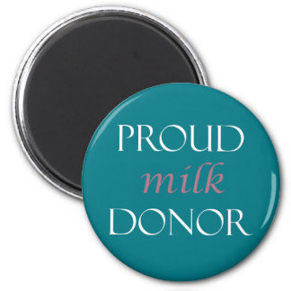 Proud milk donor teal, white, pink magnet