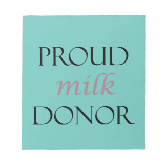 Proud milk donor with black and dusty pink writing notepad
