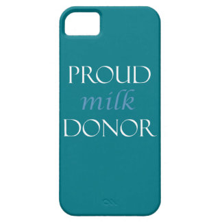 Proud milk donor with blue and white writing iPhone 5 covers