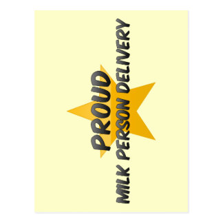 Proud Milk Person Delivery Post Cards