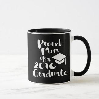 Proud Mom of a 2016 Graduate Mug