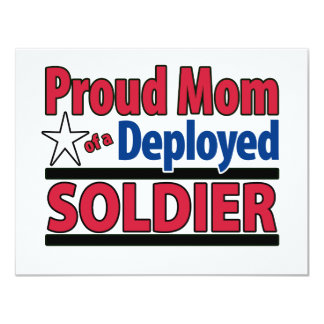 Proud Mom of a Deployed Soldier 11 Cm X 14 Cm Invitation Card