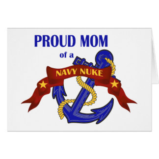 Proud Mom of a Navy Nuke Card