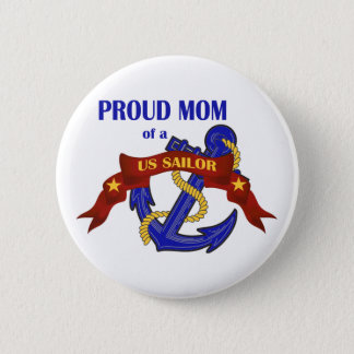 Proud Mom of a US Sailor 6 Cm Round Badge