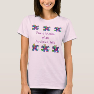 Proud Mother of Autistic Child T-Shirt