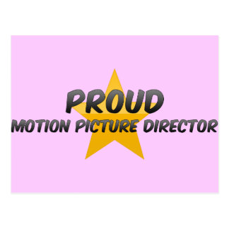 Proud Motion Picture Director Post Cards