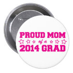 Proud Mum of 2014 Grad Buttons