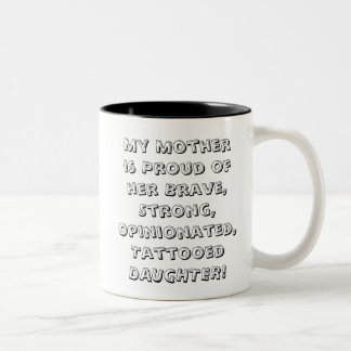 Proud Mum tatoo Daughter word art mug