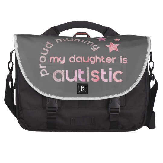 Proud Mummy My daughter is Autistic Laptop Computer Bag