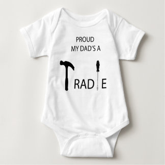 Proud my Dad's a Tradie Baby Bodysuit