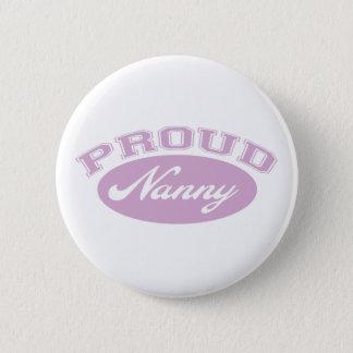 Proud Nanny 6 Cm Round Badge