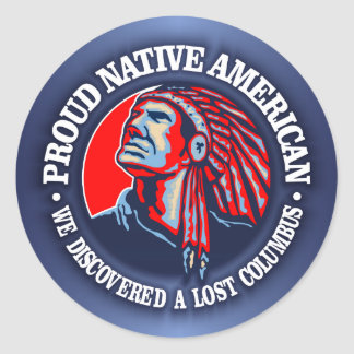Proud Native American 2 Classic Round Sticker