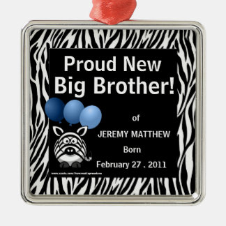Proud New Big Brother Blue Zebra Silver-Colored Square Decoration