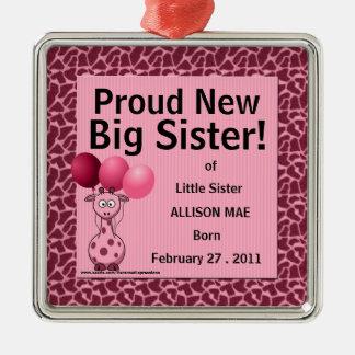 Proud New Big Sister Pink GIraffe Metal Ornament