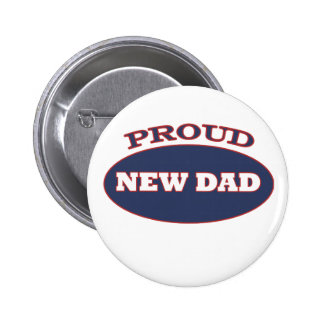 proud new dad 6 cm round badge
