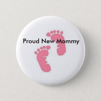 Proud New Mommy 6 Cm Round Badge